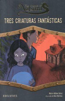 TRES CRIATURAS FANTASTICAS / LOS DRAGONES DE NALSARA