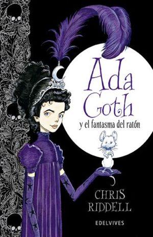 ADA GOTH Y EL FANTASMA DEL RATON / PD.