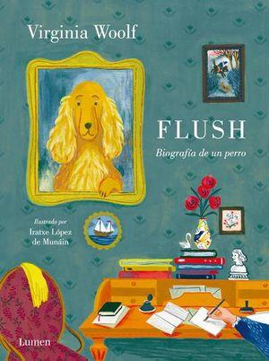 Flush. Biografía de un perro