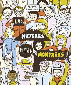 MUJERES MUEVEN MONTAÑAS, LAS / PD.