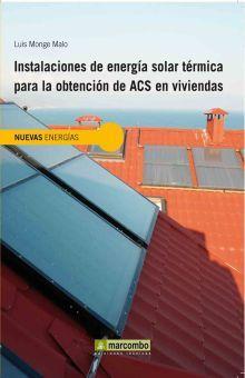 INSTALACIONES DE ENERGIA SOLAR TERMICA PARA LA OBTENCION DE ACS EN VIVIENDAS