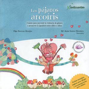 Los pájaros arcoíris. Cuento para prevenir la violencia de género y promover la igualdad entre niños y niñas