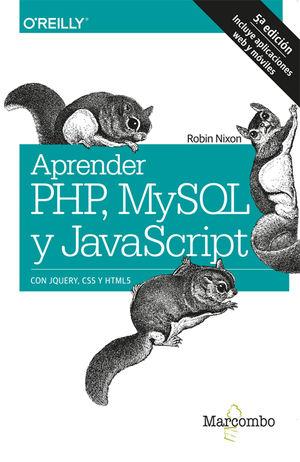 Aprender PHP, MySQL y JavaScript  con JQUERY, CSS Y HTML5 / 5 ed.
