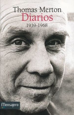 THOMAS MERTON. DIARIOS 1939-1968
