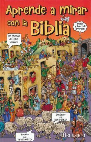 APRENDE A MIRAR CON LA BIBLIA / PD.