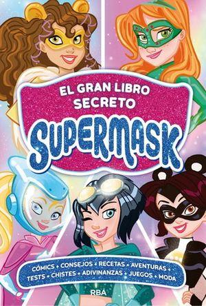 GRAN LIBRO SECRETO SUPERMASK, EL / PD.
