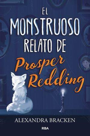 MONSTRUOSO RELATO DE PROSPER REDDING, EL