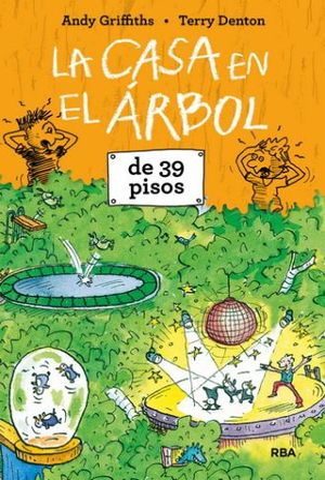 CASA EN EL ARBOL DE 39 PISOS, LA / PD.