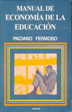 MANUAL DE ECONOMIA DE LA EDUCACION