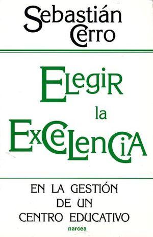 ELEGIR LA EXCELENCIA
