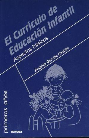CURRICULO DE EDUCACION INFANTIL. ASPECTOS BASICOS