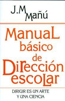MANUAL BASICO DE DIRECCION ESCOLAR