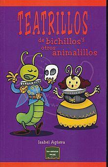 TEATRILLOS DE BICHILLOS Y OTROS ANIMALILLOS