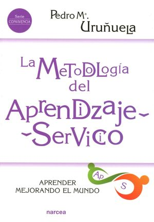 METODOLOGIA DEL APRENDIZAJE-SERVICIO, LA