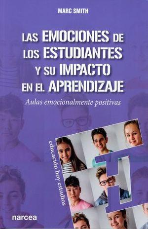 EMOCIONES DE LOS ESTUDIANTES Y SU IMPACTO EN EL APRENDIZAJE, LAS