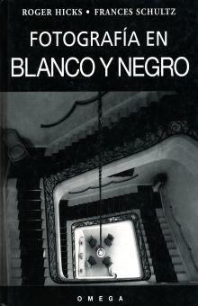 FOTOGRAFIA EN BLANCO Y NEGRO / PD.