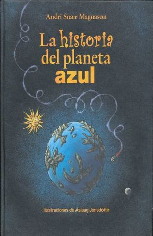 HISTORIA DEL PLANETA AZUL, LA