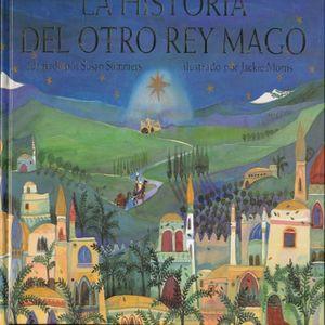 HISTORIA DEL OTRO REY MAGO, LA / PD.