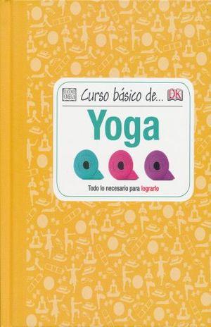 CURSO BASICO DE YOGA / PD.