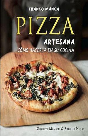 FRANCO MANCA PIZZA ARTESANA. COMO HACERLA EN SU COCINA / PD.