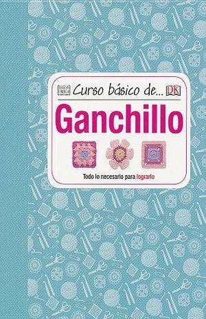 CURSO BASICO DE GANCHILLO / PD.