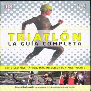 TRIATLON. LA GUIA COMPLETA