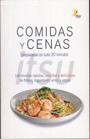 COMIDAS Y CENAS ITSU PREPARADAS EN 20 MINUTOS