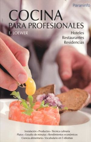 COCINA PARA PROFESIONALES. HOTELES RESTAURANTES RESIDENCIAS / 13 ED.