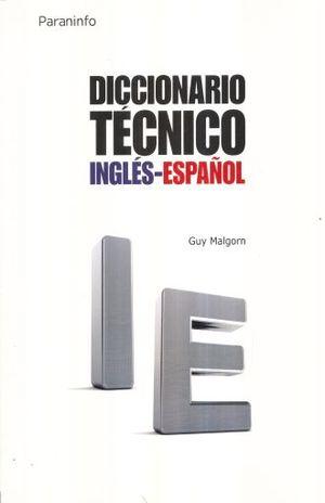 DICCIONARIO TECNICO INGLES - ESPAÑOL / 15 ED.