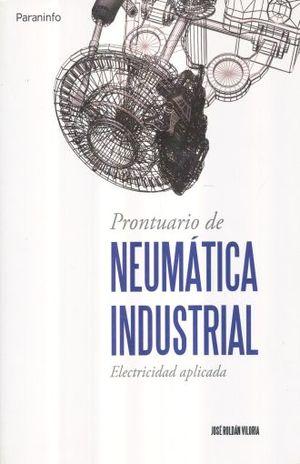 PRONTUARIO DE NEUMATICA INDUSTRIAL. ELECTRICIDAD APLICADA