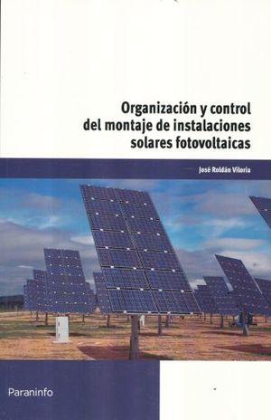 ORGANIZACION Y CONTROL DEL MONTAJE DE INSTALACIONES SOLARES FOTOVOLTAICAS