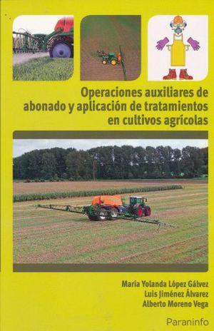 OPERACIONES AUXILIARES DE ABONADO Y APLICACION DE TRATAMIENTOS EN CULTIVOS AGRICOLAS