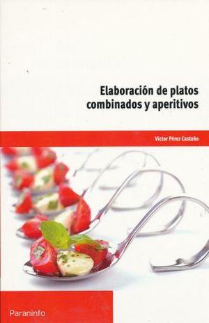 ELABORACION DE PLATOS COMBINADOS Y APERITIVOS