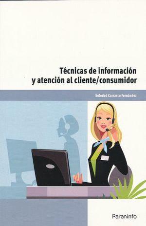 TECNICAS DE INFORMACION Y ATENCION AL CLIENTE CONSUMIDOR