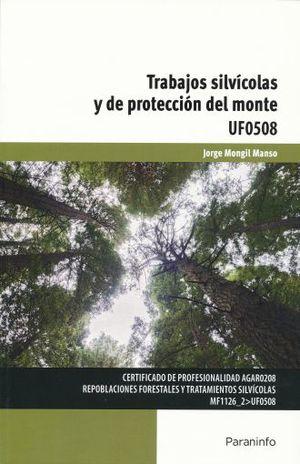TRABAJOS SILVICOLAS Y DE PROTECCION DEL MONTE