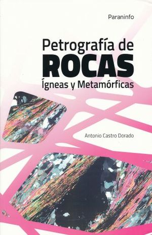 PETROGRAFIA DE ROCAS IGNEAS Y METAMORFICAS