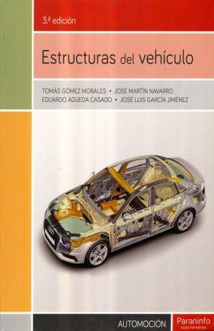 ESTRUCTURAS DEL VEHICULO / 3 ED.