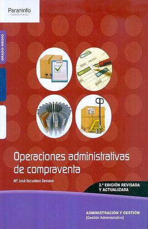 OPERACIONES ADMINISTRATIVAS DE COMPRAVENTA / 2 ED.