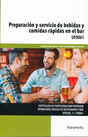 PREPARACION Y SERVICO DE BEBIDAS Y COMIDAS RAPIDAS EN EL BAR