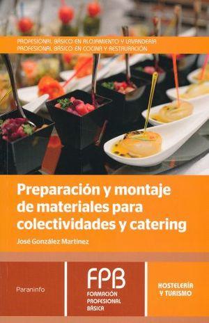 PREPARACION Y MONTAJE DE MATERIALES PARA COLECTIVIDAD Y CATERING