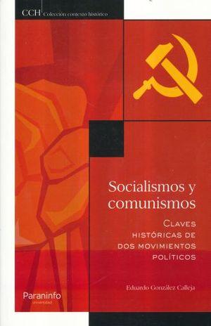 SOCIALISMOS Y COMUNISMOS. CLAVES HISTORICAS DE DOS MOVIMIENTOS POLITICOS