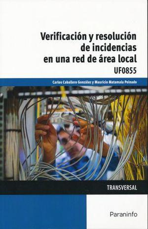 VERIFICACION Y RESOLUSION DE INCIDENCIAS EN UNA RED DE AREA LOCAL