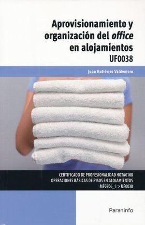 APROVISIONAMIENTO Y ORGANIZACION DEL OFFICE EN ALOJAMIENTOS