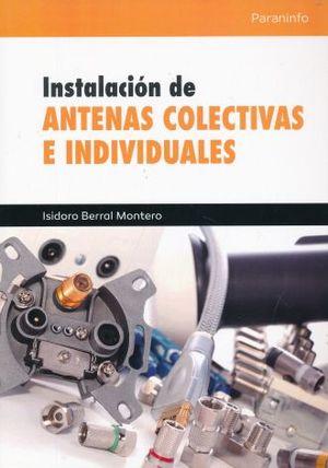INSTALACION DE ANTENAS COLECTIVAS E INDIVIDUALES