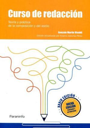 CURSO DE REDACCION. TEORIA Y PRACTICA DE LA COMPOSICION Y DEL ESTILO / ED. 34