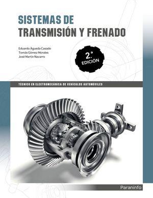 SISTEMAS DE TRANSMISION Y FRENADO / 2 ED.