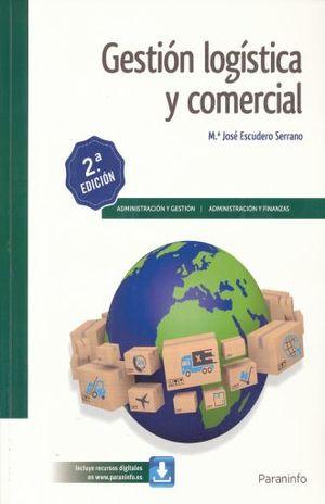 GESTION LOGISTICA Y COMERCIAL / 2 ED.