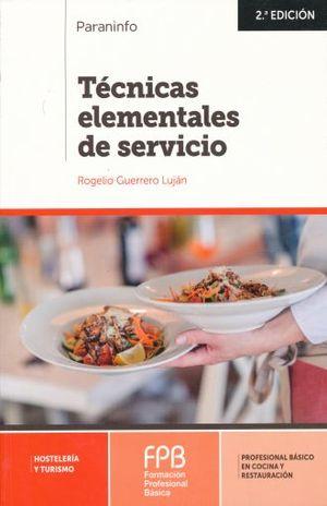 TECNICAS ELEMENTALES DE SERVICIO / 2 ED.