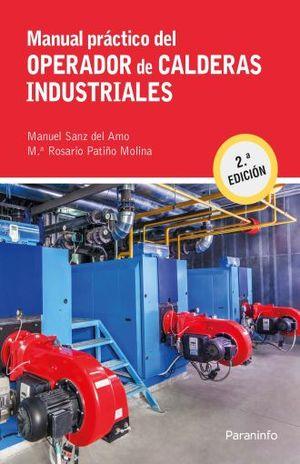MANUAL PRACTICO DEL OPERADOR DE CALDERAS INDUSTRIALES / 2 ED.