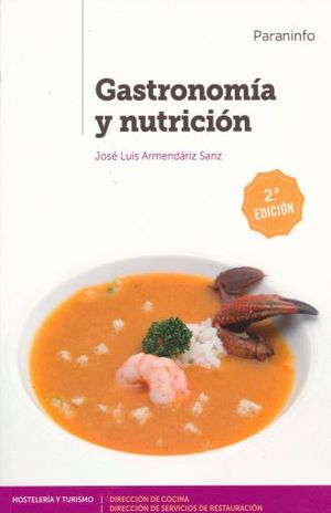 GASTRONOMIA Y NUTRICION / 2 ED.